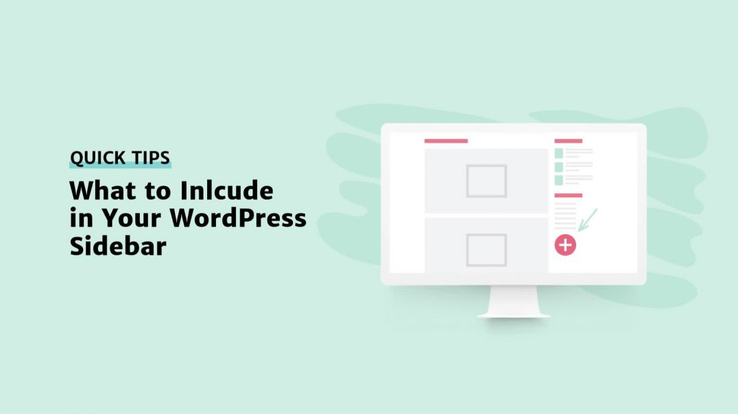 What to Include in Your WordPress Sidebar [2019]