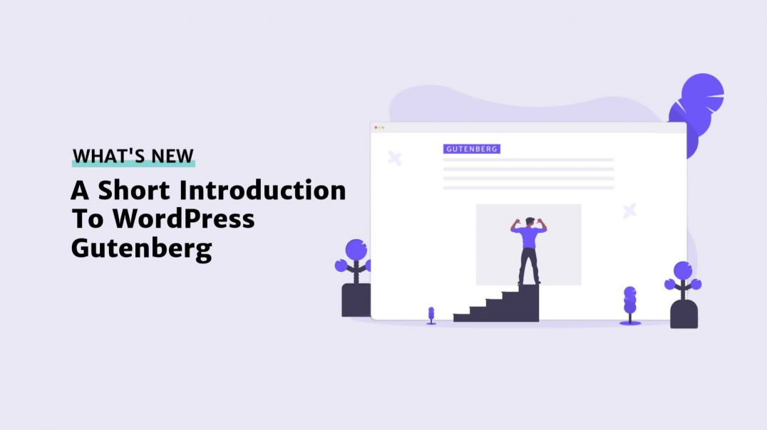 A Short Introduction to Wordpress Gutenberg [2019]