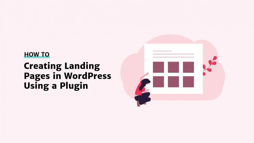 Creating Landing Pages in WordPress Using a Plugin [2019]